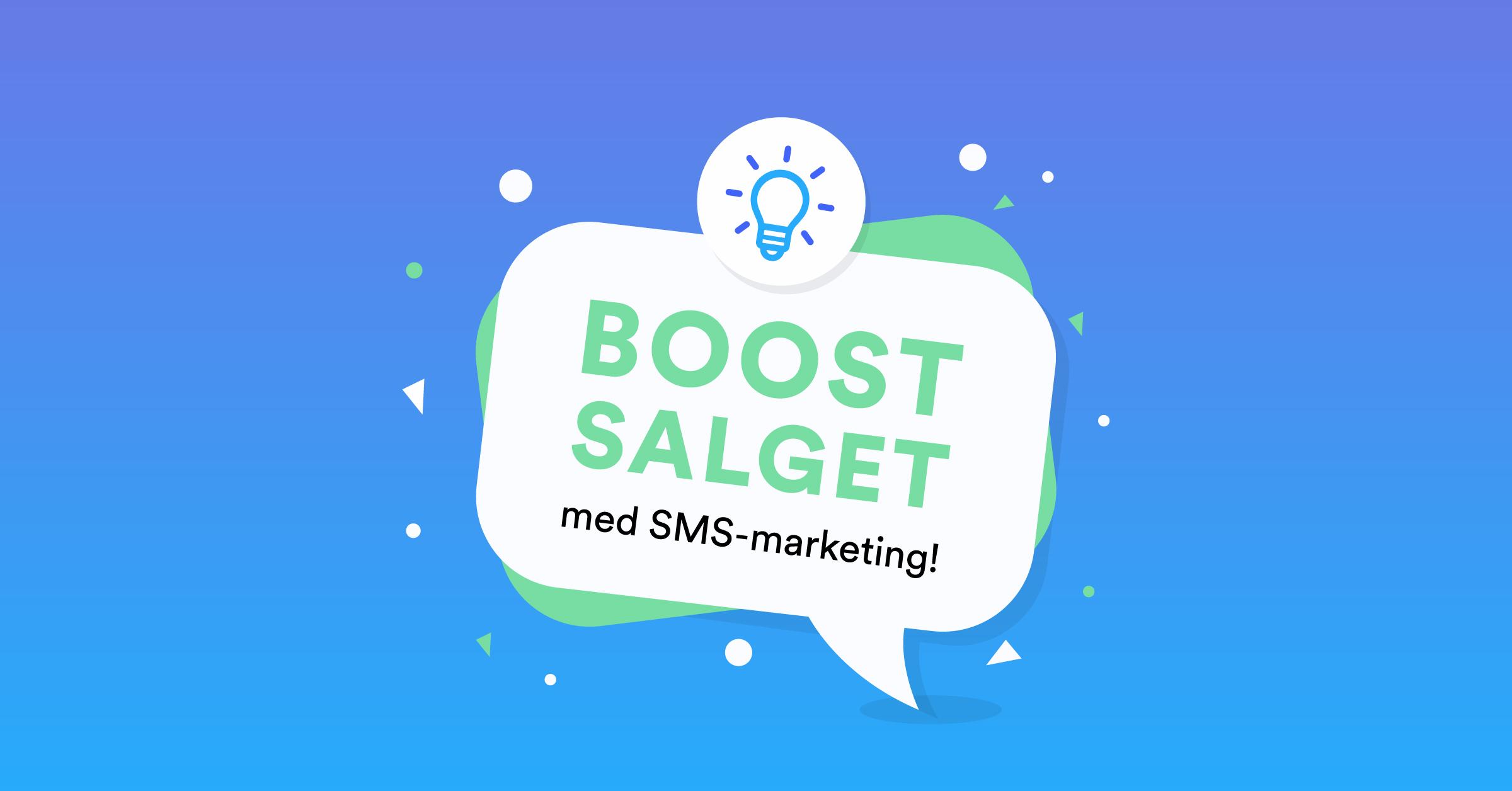 Boost salget med SMS-marketing