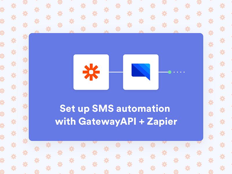Set up SMS automation with GatewayAPI + Zapier