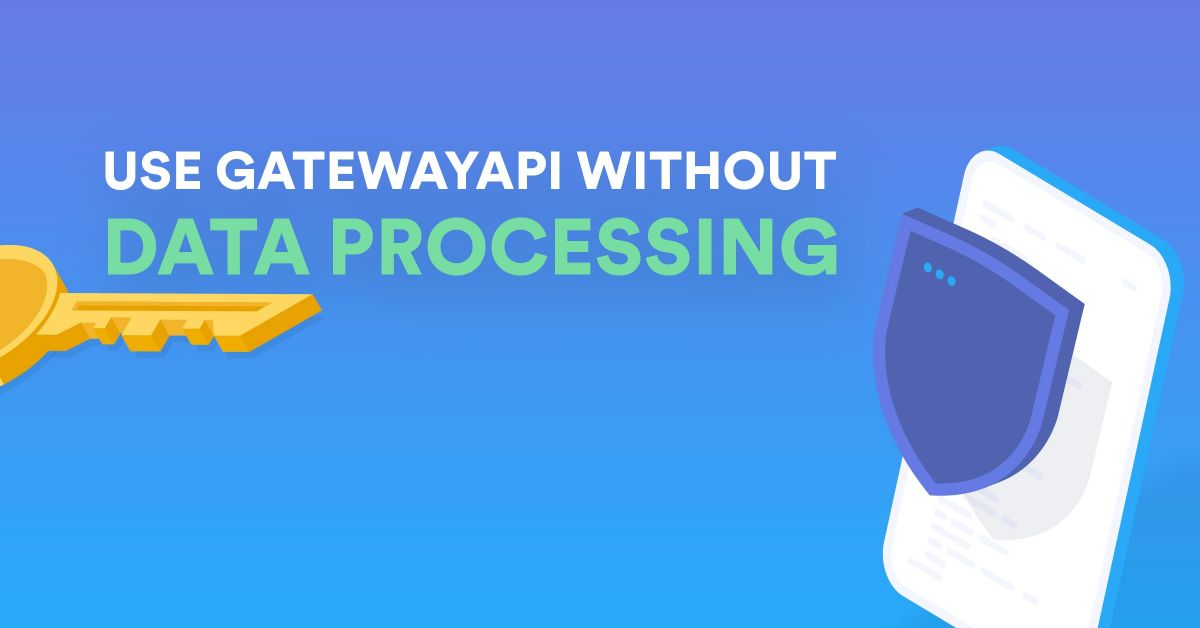 using_our_SMS_gateway_without_data_processing-2021-1200x628px@2x-min